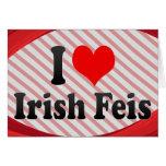 I love Irish Feis Card