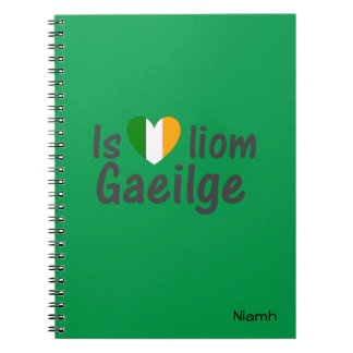 I Love Irish Gaeilge Gaelic Notebook