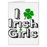I love irish girls! greeting cards