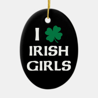 I Love Irish Girls Ornaments