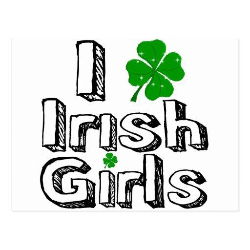 I love irish girls! postcard