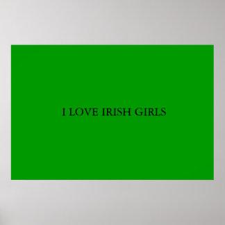 I LOVE IRISH GIRLS  POSTER