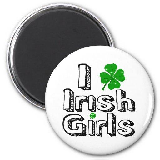 I love irish girls! refrigerator magnet