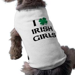 I Love Irish Girls Shirt