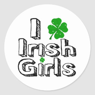 I love irish girls round stickers
