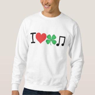 I_Love_Irish_Music Sweatshirt