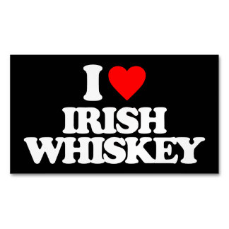 I LOVE IRISH WHISKEY BUSINESS CARD MAGNET