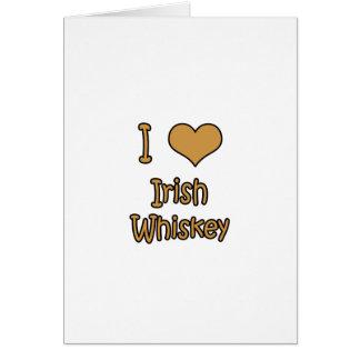 I Love Irish Whiskey Card