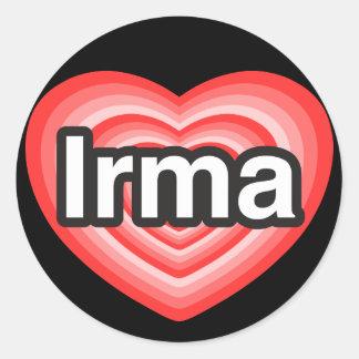 I love Irma. I love you Irma. Heart Classic Round Sticker
