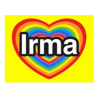 I love Irma. I love you Irma. Heart Postcard