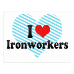 I Love Ironworkers Post Cards