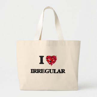 I love Irregular Jumbo Tote Bag