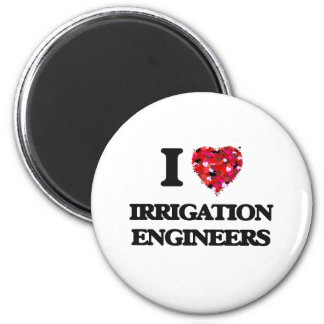 I love Irrigation Engineers 2 Inch Round Magnet