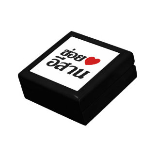 I Love Isaan ♦ Written in Thai Isan Dialect ♦ Trinket Box