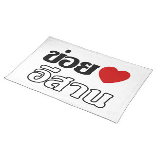 I Love Isaan ♦ Written in Thai Isan Dialect ♦ Place Mats