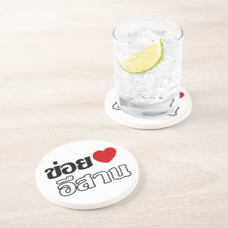 I Love Isaan ♦ Written in Thai Isan Dialect ♦ Sandstone Coaster