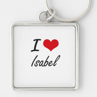 I Love Isabel artistic design Silver-Colored Square Keychain