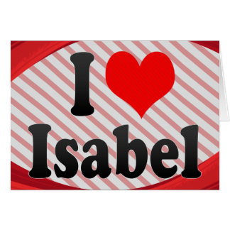 I love Isabel Stationery Note Card