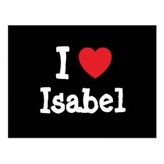 I love Isabel heart T-Shirt Postcard