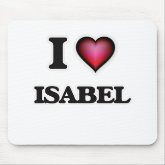 I Love Isabel Mouse Pad