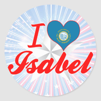 I Love Isabel South Dakota Round Sticker