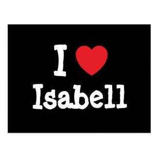 I love Isabell heart T-Shirt Postcard