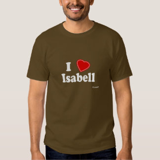 I Love Isabell T Shirt