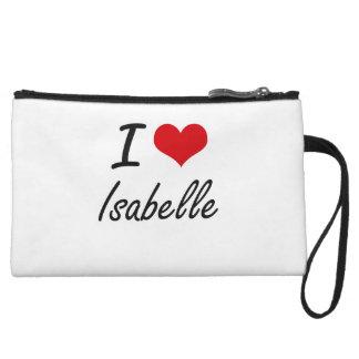 I Love Isabelle artistic design Wristlet Clutches