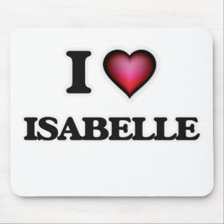 I Love Isabelle Mouse Pad