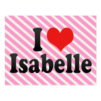 I Love Isabelle Postcard