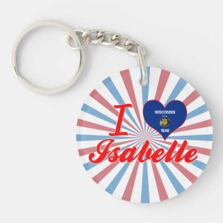 I Love Isabelle, Wisconsin Single-Sided Round Acrylic Keychain