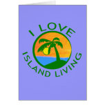 I Love Island Living Products Greeting Card