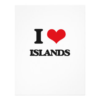 "I Love Islands 8.5"" X 11"" Flyer"