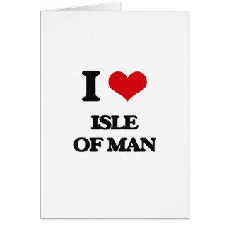 I Love Isle Of Man Greeting Card