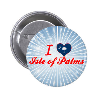 I Love Isle of Palms, South Carolina Pinback Buttons