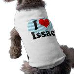 I love Issac Pet Clothing