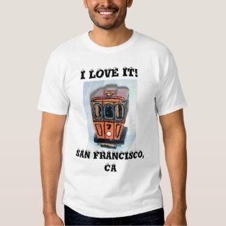 I LOVE IT! SAN FRANCISCO, CA T-Shirt