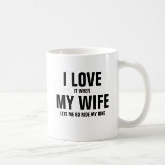 I love it when my husband lets me go ride my bike coffee mug