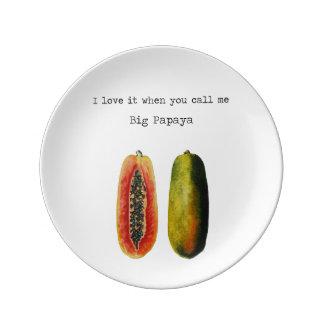 I Love It When You Call Me Big Papaya Funny Plate Porcelain Plate