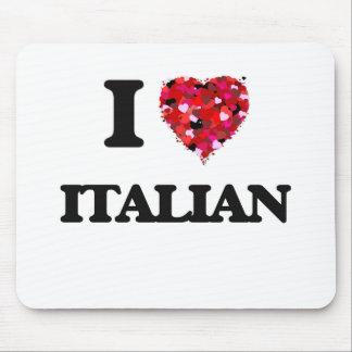 I Love Italian Mouse Pad