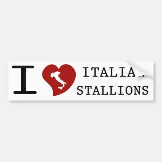 I Love Italian Stallions Bumper Sticker Car Bumper Sticker