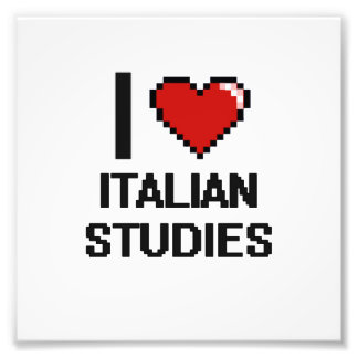 I Love Italian Studies Digital Design Photo Print