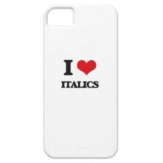 I Love Italics iPhone 5 Cases