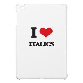 I Love Italics iPad Mini Cases