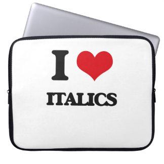 I Love Italics Laptop Computer Sleeves