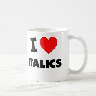 I Love Italics Mug