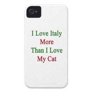 I Love Italy More Than I Love My Cat iPhone 4 Cases