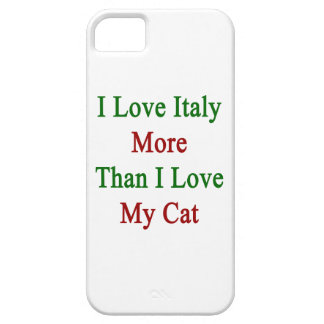 I Love Italy More Than I Love My Cat iPhone 5 Covers