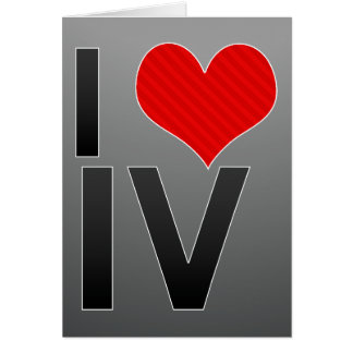 I Love IV Card