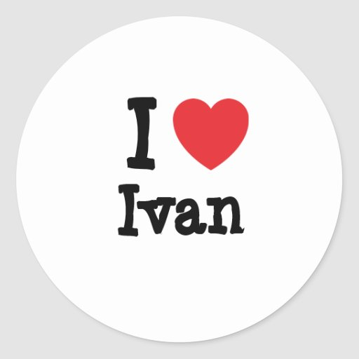 I love Ivan heart custom personalized Stickers